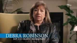 Debra Robinson, SVP/CIO, Hearst Magazines, Shares Her Story