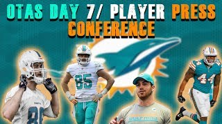 Dolphins OTA Day 7/ Player Press Conferences!