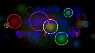 Tune Up - Ravers Fantasy (Remix by Dj JensMis)