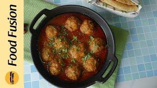 Mutton Kofta Kurry Recipe By Food Fusion
