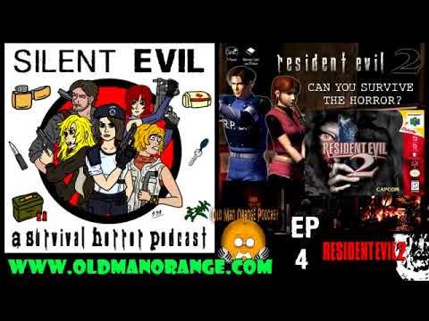 Resident Evil 2 - Silent Evil Episode 4 - A Survival Horror Podcast