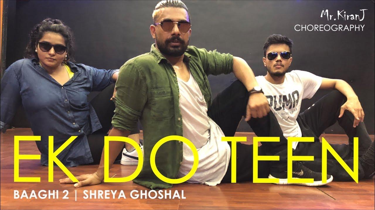 Ek Do Teen | Baaghi 2 | Shreya Ghoshal | Kiran J | DancePeople Studios