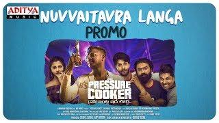 Nuvvaitavra Langa Song Promo | Pressure Cooker | Sai Ronak | Preethi Asrani | Sujoi & Sushil