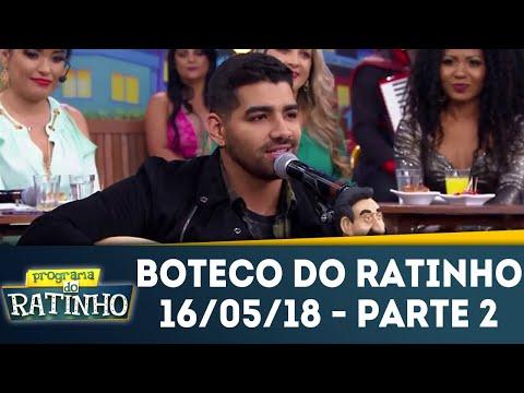 Boteco Do Ratinho - Parte 2 | Programa Do Ratinho (16/05/18)