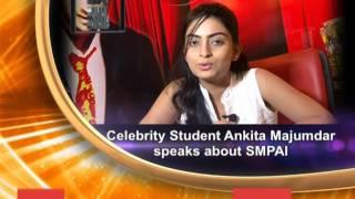 Celebrity Student Ankita Majumdar speaks about SMPAi
