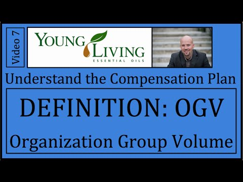 Young Living Compensation Plan Video 7 OGV Organization ...