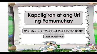 Araling Panlipunan 3 | Quarter 4 | W1-W2 | MELC-BASED | Kapaligiran At Ang Uri Ng Pamumuhay