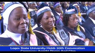 LAGOS STATE UNIVERSITY HOLDS 20TH CONVOCATION CEREMONY AMIDST POMP AND GLEE