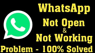 How To Fix Whatsapp Not Open Problem Android & Ios || Fix Whatsapp Not Working Problem Android & Ios