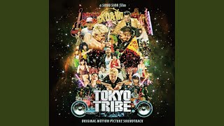 Provided to YouTube by WM Japan TRIBES EXPLOSION · EGO, LOOTA, D.O, T2K & NERIMA-THE-FU**ER Tokyo Tribe - Original Motion Picture Soundtrack ...