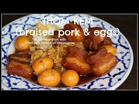 How to make THOM KEM | BRAISED PORK & EGGS | House of X Tia x Chef Ann Ahmed of Lemongrass