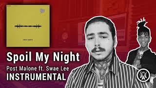 [NEW] Post Malone ft. Swae Lee - Spoil My Night (Instrumental) (Beerbongs and Bentleys)