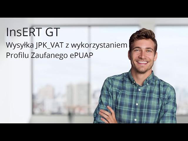 InsERT GT - Wysyłka JPK_VAT - Profil Zaufany ePUAP