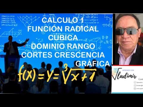 FUNCION RADICAL CUBICA DOMINIO RANGO CORTES