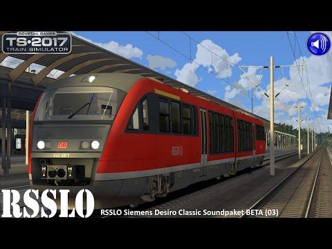 Let's Play Train Simulator 2017 Spezial [60FPS] | RSSLO Siemens Desiro Classic Soundpaket BETA (03)