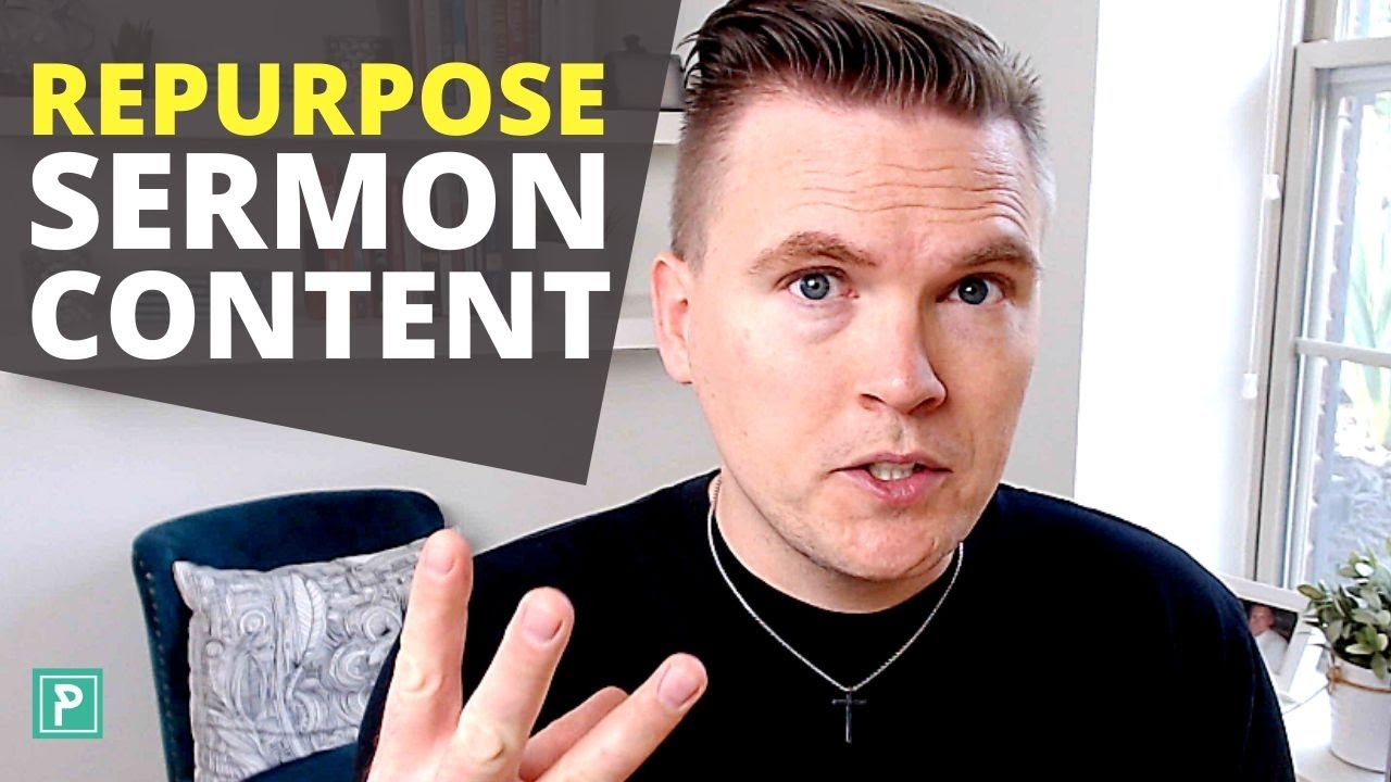 NEVER let a GOOD Sermon go to Waste! Three Ways to Repurpose Sermon Content!