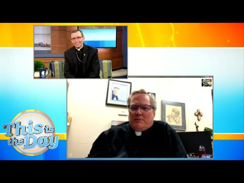 Father Dean Wilhelm | This is the Day