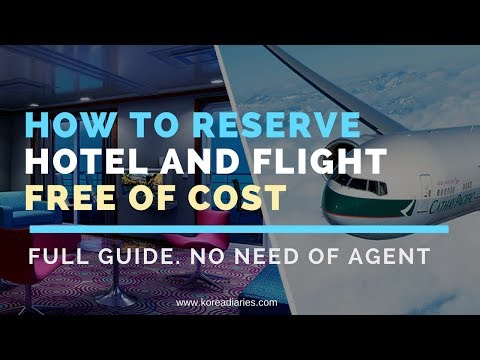 How To Reserve Hotel And Flights For Visa Without Any Cost