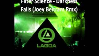 Filter Science - Darkness Falls (Joey Beltram Rmx)