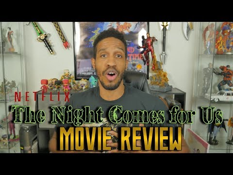 Netflix The Night Comes for Us....Movie Review