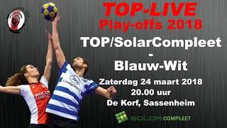 Play-off: TOP/SolarCompleet 1 tegen TOP/Blauw-Wit 1, zaterdag 24 maart 2018