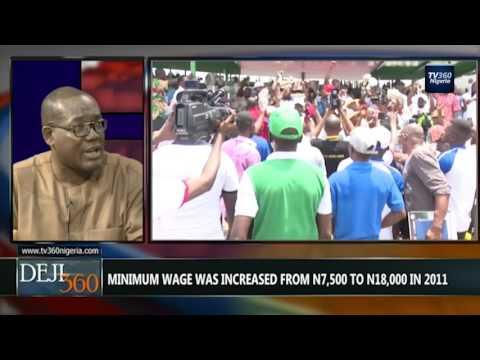 DEJI360 EP 158 Part 1: Nigerian workers demand increase in minimum wage (Nigerian News)