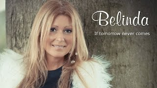 If tomorrow never comes - Belinda Kinnaer