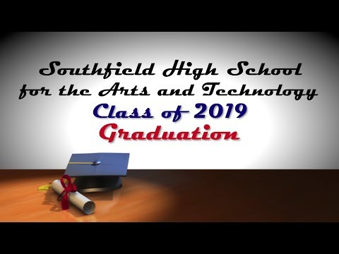 Southfield High School for the Arts and Technology Class of 2019 Graduation