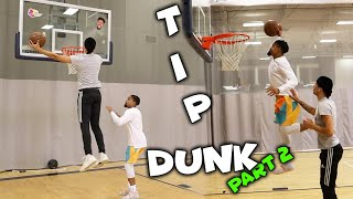"INTENSE Game Of ""Tip-Dunk""..Part 2!!"