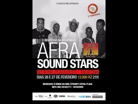 SHOW DO MÊS - AFRA SOUND STARS DIA 1