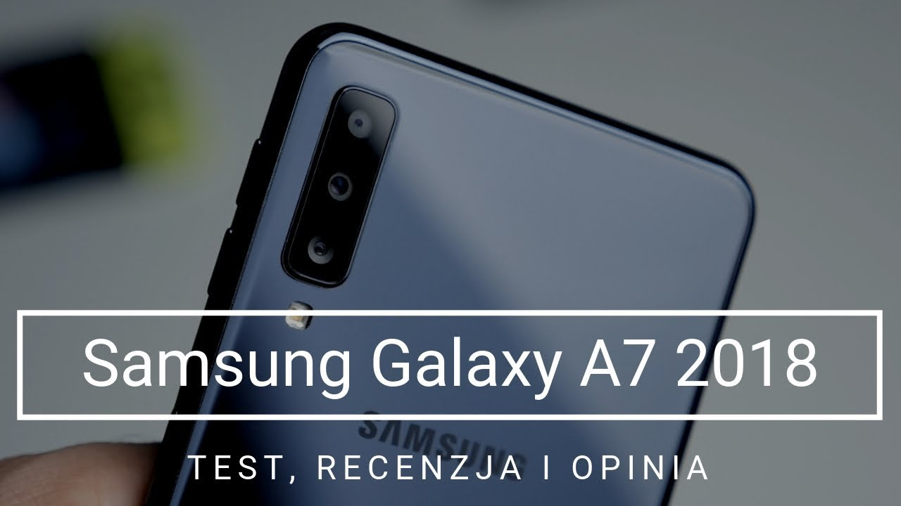 samsung galaxy a7 2018 recenzja test i opinia youtube. Black Bedroom Furniture Sets. Home Design Ideas