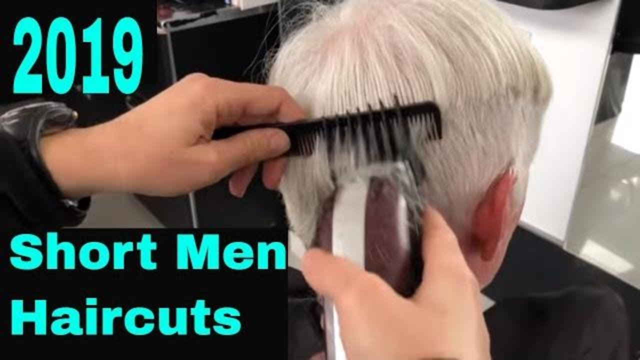 Short Haircut For Men 2019 Best Mens Hairstyles 2019 Youtube