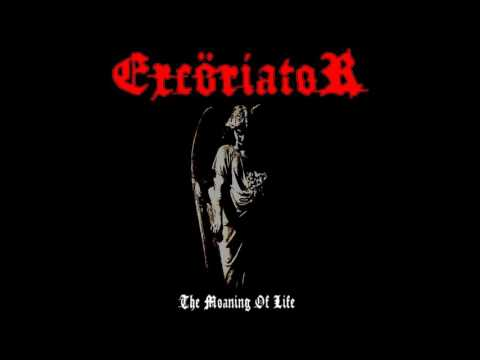 ExcöriatoR The Moaning Of Life FULL ALBUM Re Recorded