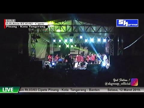 Live Streaming SK GROUP Zedag Zedug Edisi Jl.H.Risin Pinang Cipete - Selasa, 12 Maret 2019.