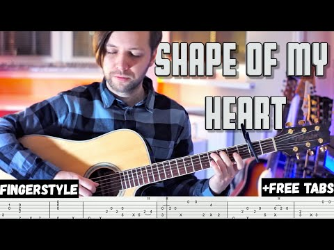 SHAPE OF MY HEART (STING) | Fingerstyle + Free tabs