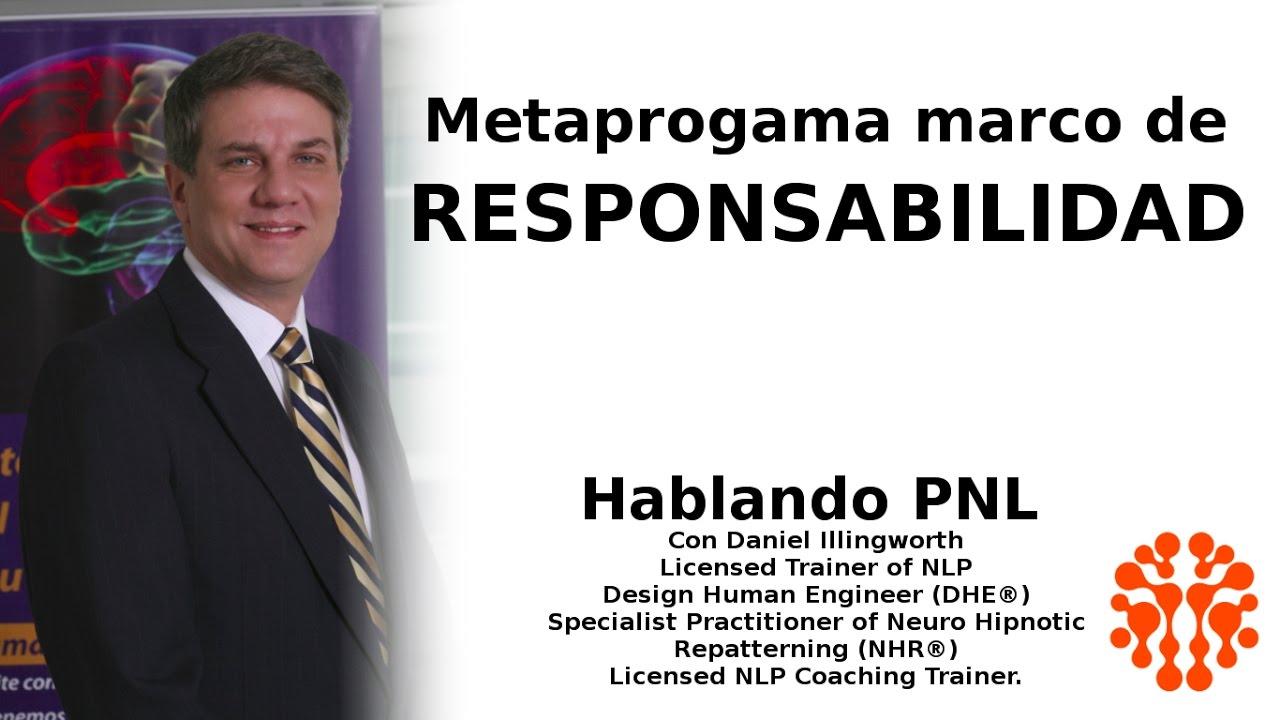 Píldoras PNL: Metaprograma marco de Responsabilidad - YouTube