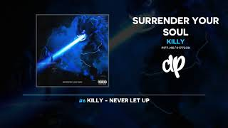 Killy - Surrender Your Soul (FULL MIXTAPE)
