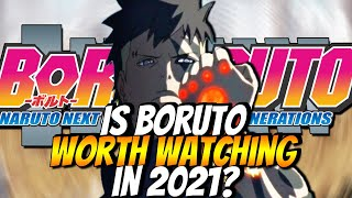 Is The Boruto Anime Worth Watching In 2021?