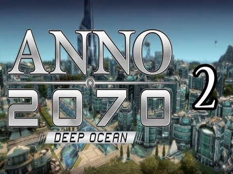 Anno 2070 Deep Ocean Continuous Mode Gameplay Part 2