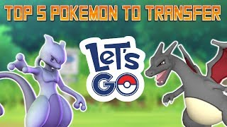 Top 5 Pokemon To Transfer Into Let's Go From Pokemon Go!