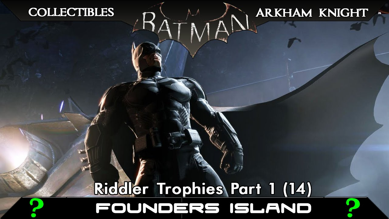 Founders Island Subway Map.Founders Island Riddler Trophies Batman Arkham Knight