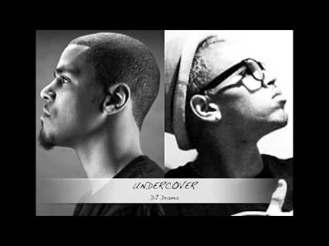 J. Cole - Undercover ft. Chris Brown (DJ Drama)