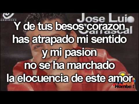 Si volvieras- Jose Luis Carrascal (Con Letra HD) Ay Hombe!!!