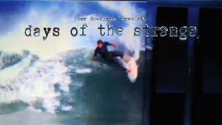 Days of the Strange - Poor Specimen Productions - Official Trailer