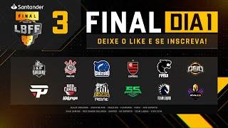 LBFF FINAIS - Dia 1 | Free Fire