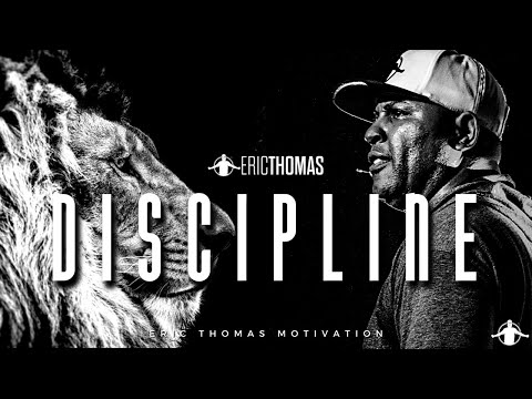 DISCIPLINE - Best Motivational Video (Eric Thomas) - YouTube