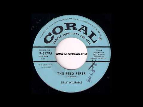 Billy Williams - The Pied Piper [Coral] 1957 Doo-wop New Breed R&B Rocker