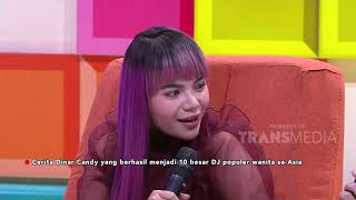 P3H - Cerita Dinar Candy Yang Berhasil Menjadi 10 Besar DJ Se-Asia (25/12/19) PART1