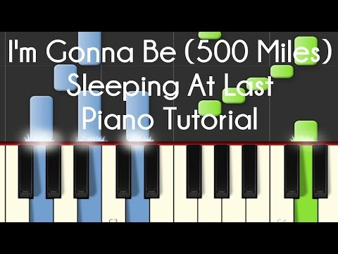 Sleeping At Last - I'm Gonna Be (500 Miles) Piano Tutorial