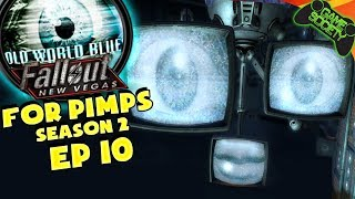 Fallout New Vegas For Pimps | Dances With Robots (S2E10)